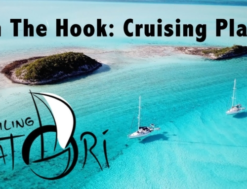 Sailing Satori: On The Hook – Cruising Plans